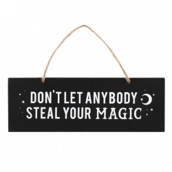 Tabliczka - Don't Let Anybody Steal Your Magic Wall Sign